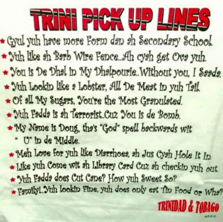 trini pickup lines